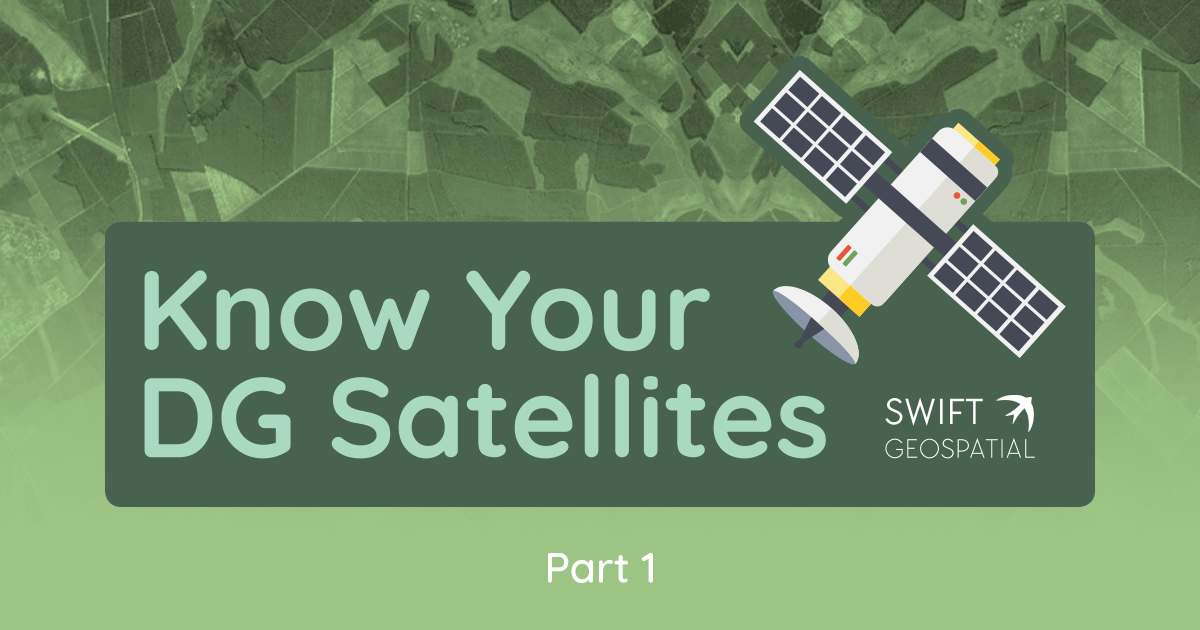 Know Your Digital Globe Satellites